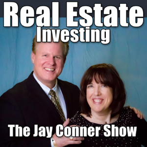 Real Estate Investing With Jay Conner, Real Estate Investor