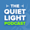The Quiet Light Podcast
