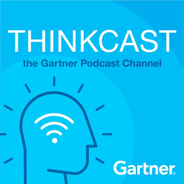 Gartner ThinkCast