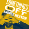 Something's Off with Andrew Heaton