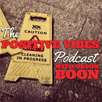 Positive Vibes with Orson Boon