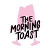 The Morning Toast - The Morning Toast