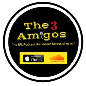 3 Amigos FPL Show