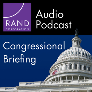RAND Congressional Briefing Series