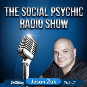 Jason Zuk, The Social Psychic Radio Show and Blogcast