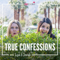 True Confessions with Lisa & Sarah