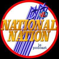 National Nation - Lance et compte analysé podcast