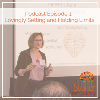Stoller Parent Coaching podcast