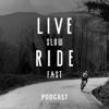 Live Slow Ride Fast - Laurens ten Dam / Stefan Bolt / Dag en Nacht Media