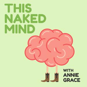 This Naked Mind Podcast