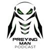 Preying Man Podcast artwork