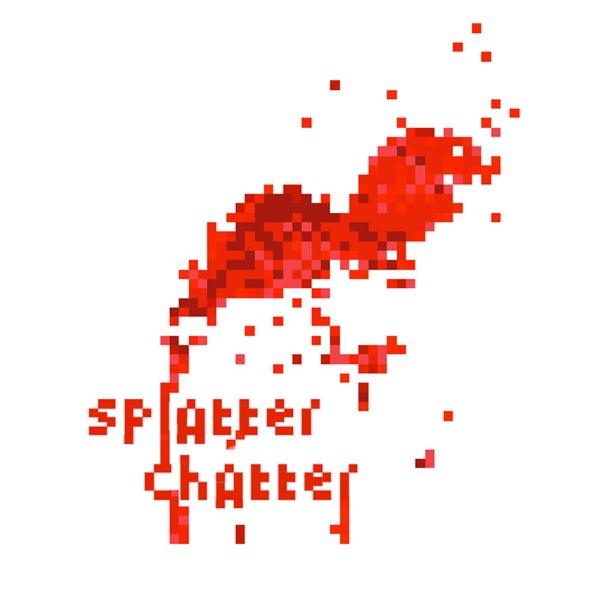 Splatter Chatter