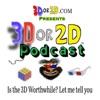 3D OR 2D Podcast artwork