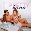 Pretty Basic with Alisha Marie and Remi Cruz - Ramble