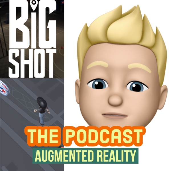 Augmented Reality: The Podcast