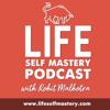 Lifeselfmastery's podcast - Rohit Malhotra : Blogger, Podcaster