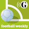 Football Weekly - theguardian.com