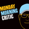 Monday Morning Critic Podcast - Darek Thomas