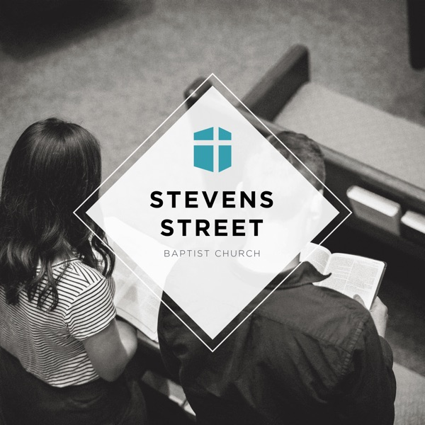 Sermons - Stevens Street Baptist Church