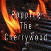 Popping The Cherrywood artwork