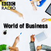The World of Business - BBC Radio