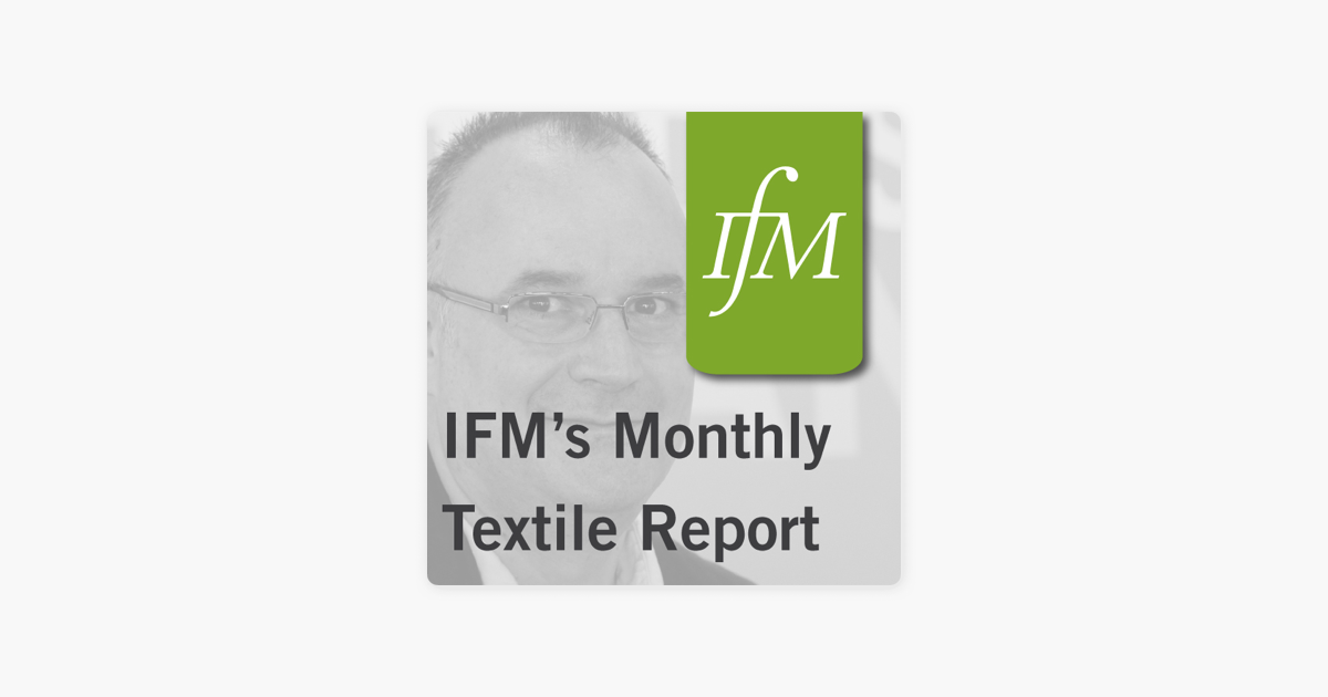 IFM's Monthly Textile Report: EURATEX INTERNATIONAL