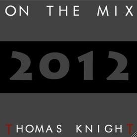 On The Mix by Dj Thomas le Chevalier a.k.a. Thomas knighT