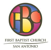 First Baptist Church San Antonio - Audio Podcasts podcast