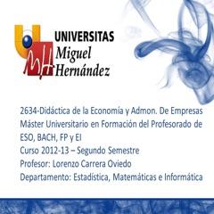 Didáctica de la Economía y la Administración de Empresas (umh 2634) Curso 2012 - 2013