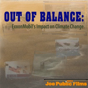 Out of Balance: ExxonMobil's Impact on Climate Change