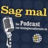 Sag mal – Der Podcast von theologiestudierende.de
