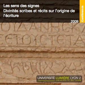 Les sens des signes : Divinités scribes et récits sur l'origine de l'écriture