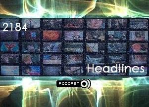 2184 Headlines; Satirical and fractured headline news from the future.