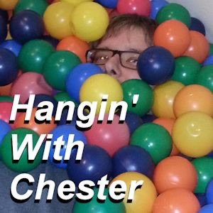 Hangin' With Chester