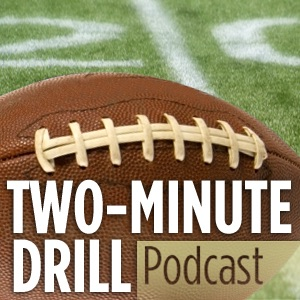 Two-Minute Drill Podcast