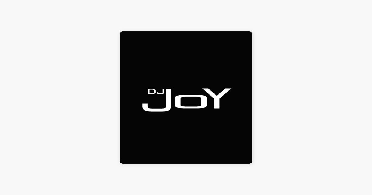DJ JOY - OFFICIEL PODCAST sur Apple Podcasts