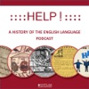 Help! A History of the English Language podcast – historyofenglish01