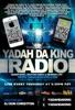 The Yadah Da King Radio Show #YDKRADIO