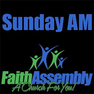 Sunday AM – Faith Media