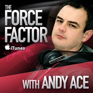 The Force Factor - Trance and Hard Trance Podcast