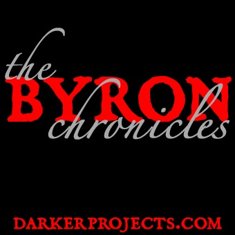 Darker Projects: The Byron Chronicles