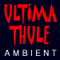 Ultima Thule Ambient Music
