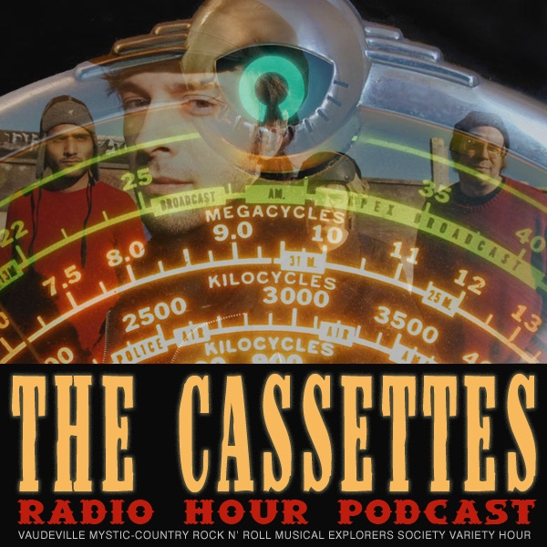 The Cassettes: Radio Hour