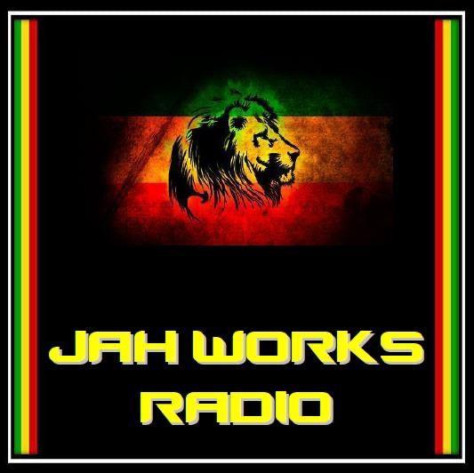 Jah Works Radio (Reggae Radio Podcast)