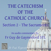 Catechism of the Catholic Church 2 – ST PAUL REPOSITORY podcast