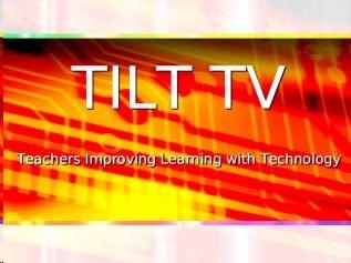 TILT - Teachers Improving Learning with Technology