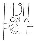Fish on a Pole:Sawyer Blur