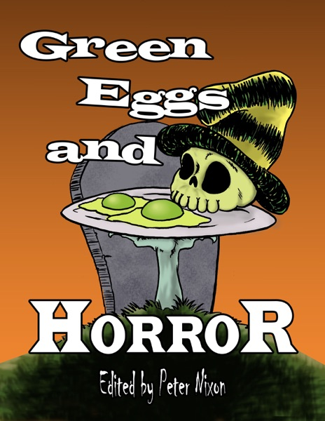 Green Eggs and Horror