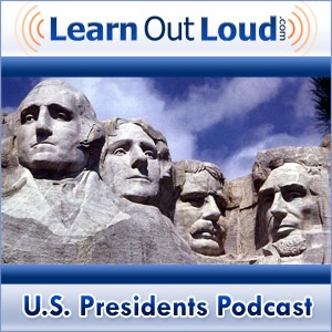 U.S. Presidents Podcast