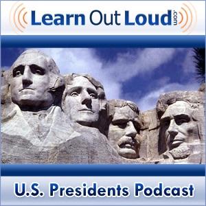 U.S. Presidents Podcast
